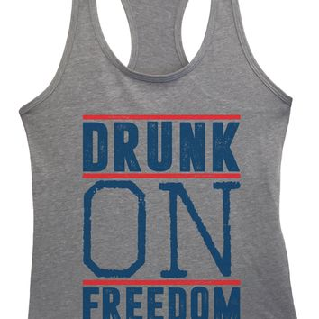 Womens Drunk On Freedom Grapahic Design Fitted Tank Top