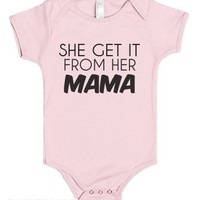 She Get It From Her Mama-Unisex Light Pink Baby Onesuit