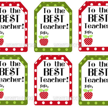 Printable Teacher Appreciation Gift Tags To the Best Teacher