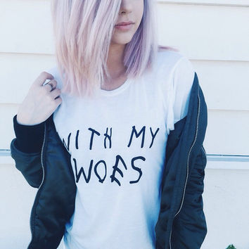 Woes T shirt