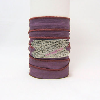 SILK WRAP Bracelet ~ Live Laugh Love Antiqued Silver Metal Word Band ~ Cranberry, Purple ~ Inspirational Quote ~ Hand Dyed 100% Silk Ribbon