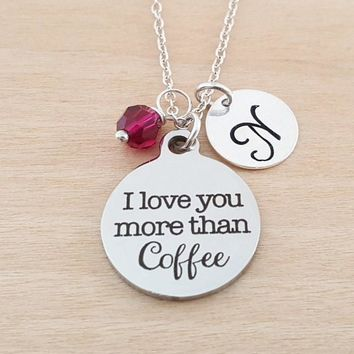 I Love You More Thank Coffee Necklace - Coffee Lover Necklace - Personalized Initial Necklace - Sterling Silver Necklace - Gift for Her