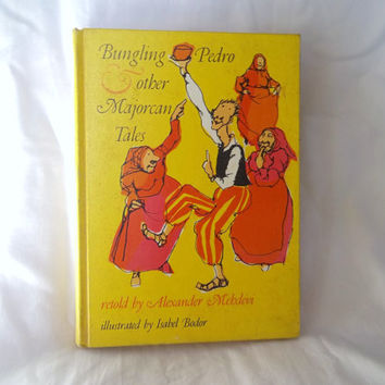 Vintage Childrens Book Bungling Pedro and other Majorcan Tales