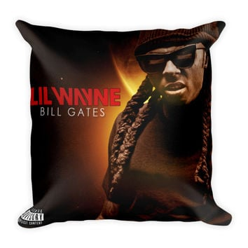 I Am Not A Human Being (16x16) All Over Print/Dye Sublimation Lil Wayne - Bill Gates Couch Throw Pillow Insert & Pillow Case/Cover