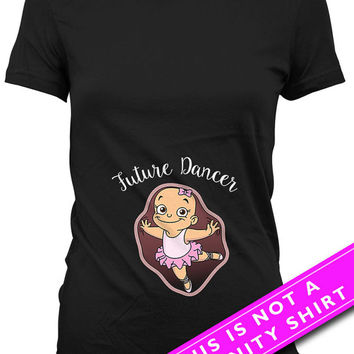 Pregnancy Announcement T Shirt Pregnancy Reveal Maternity Gift For Dancer Future Dancer Shirt Maternity TShirts Ladies Tee MAT-673