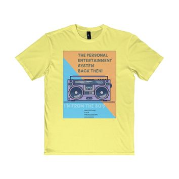 I'm From the 80's T-Shirt