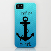 I Refuse to Sink - Chevron Ombre iPhone Case by Samantha Ranlet | Society6