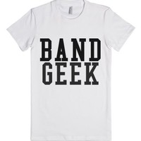 Band Geek-Female White T-Shirt