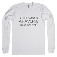Do the world a favor-Unisex White T-Shirt