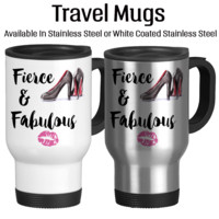 Fierce And Fabulous, Boss, Work It Girl, Office Mug, Work Cup, Travel Cup, Permanent Ink, Lipstick Kiss, Heels, Mug, 14oz, Travel Mug