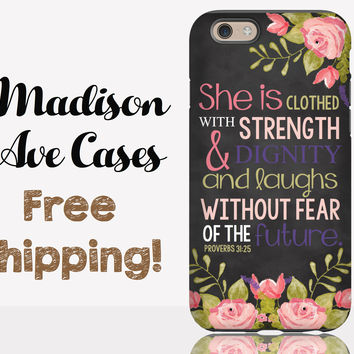 She Is Clothed In Strength & Dignity Laughs Without Fear Of The Future Proverbs 31:25 Phone Case
