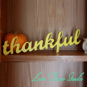 "thankful sign thanksgiving home decor wooden sign rustic wooden sign thanksgiving decor  6"" tall  0.59"" thick"