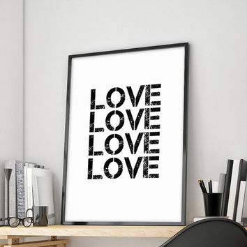 GICLEE PRINT Quote Typography LOVE Inspiration Poster Art Screenprint Letterpress Graffiti Gallery Wall Print Wall Decor Kunst  Home Decor