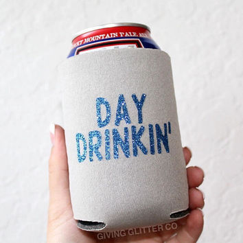 Day Drinkin' // Can Cooler - Beer Cooler - Can Hugger - Can Holder