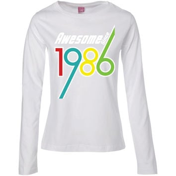 Awesome Since 1986 - 30th Birthday Gift Anniversary t-shirt-01  Ladies' Long Sleeve Cotton TShirt