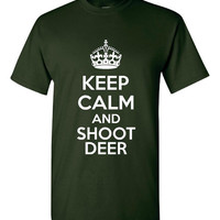 KEEP CALM & Shoot DEER Hunters Deer Hunter Printed T Shirt Cool Deer Hunting Tee Unisex Womans Youth Sizes Keep Calm Hunt