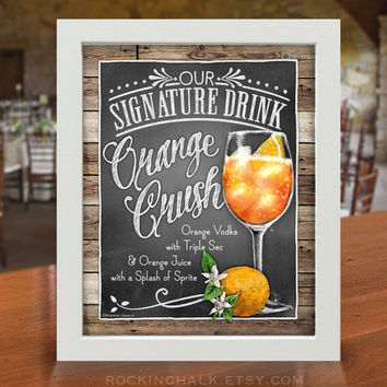 Chalkboard Style Signature Drink Sign | Summer Beach Wedding, Rehearsal Dinner Decoration | Coastal Destination Weddings - Orange Crush