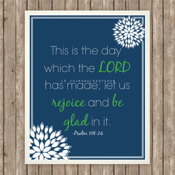 Scripture Art Print, Instant Download, Psalm 118:24, Bible Verse, 8x10, Digital Printable, Comfort and Encouragement, Blue and Kelly Green