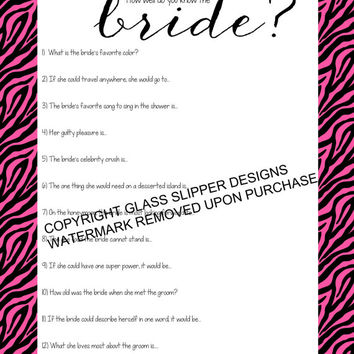 Bridal shower/bachelorette game printable - How well do you know the bride quiz pink zebra print - automatic download