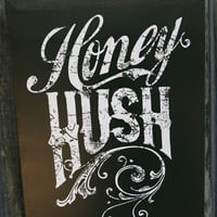 HONEY HUSH CANVAS - Junk GYpSy co.