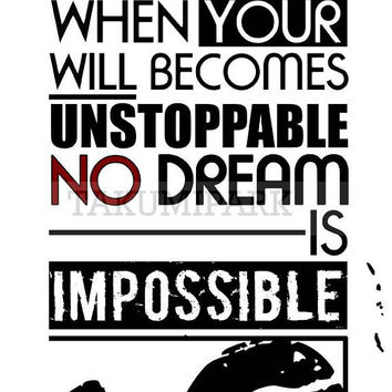 When Your Will Becomes Unstoppable, No Dream Is Impossible, Motivational Quote Art Print, Inspirational Quote Print, Dream Quotes, Wall Art