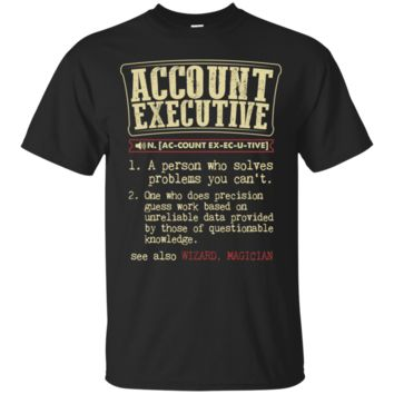 Account Executive Funny Dictionary Term Shirt, Hoodie, Tank