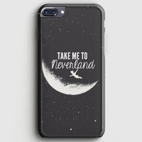 Peter Pan Take To Me Neverland iPhone 8 Plus Case
