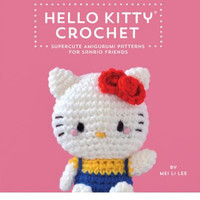 Hello Kitty Crochet (Hardback) By Mei Li Lee