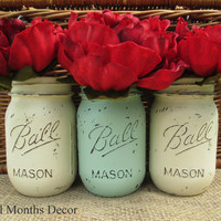 Set of 3 Painted Mason Jars in Cream & Sea Glass, Pint Size, Distressed Home Wedding Party Decor, Rustic Shabby Chic Floral, Country