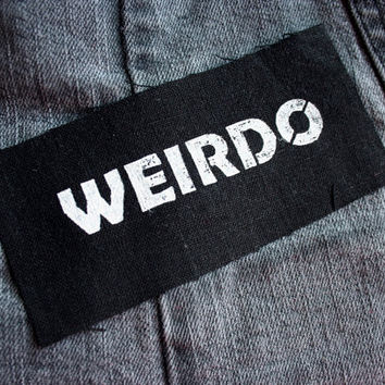 Weirdo patch black - weird, goth, the craft, riot grrrl, girl power, feminist, grrl, punk,