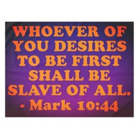 Bible verse from Mark 10:44. Tablecloth