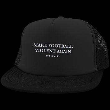 Make Football Violent Again Mesh Back Hat with Snapback