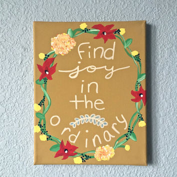 Find Joy in the Ordinary quote canvas painting wall decor