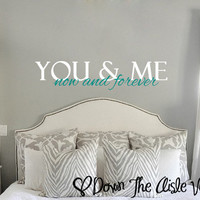 You & Me Now and Forever Wall Decal
