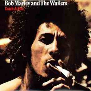 Bob Marley and The Wailers - Catch a Fire LP