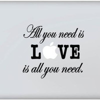 Hight Quality - All You Need Is Love Decal - Vinyl Macbook / Laptop Decal Sticker Graphic