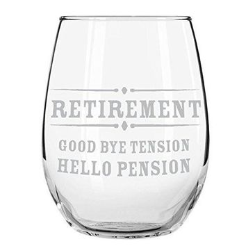 Kiboko LLC Retirement Gift Stemless Wine Glass Goodbye Tension Hello Pension Etched 15 oz Stemless Wine Glass