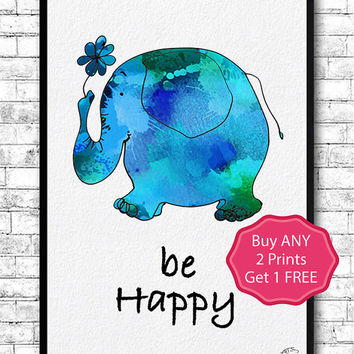 Elephant 2 Quote Be Happy Watercolor print Animal Wall Decor Children Boy Girl Kids Baby Room Nursery Art Decor Bedroom Blue Elephant poster