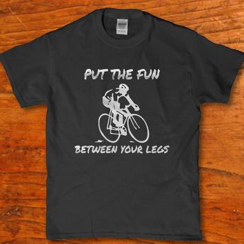 Put the fun between your legs funny Men's Bicycle riding t-shirt