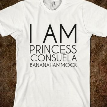 Supermarket: I Am Princess Consuela Bannanahammock from Glamfoxx Shirts