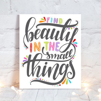 WALL ART QUOTE - Find Beauty Small Things - Office Quotes - Inspirational Quote - Motivational Quote-Typography Decor-Single Canvas or Print