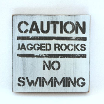 Weathered Beach Warning Sign - Solid Wood 5-in x 5-in (No Swimming Jagged Rocks)