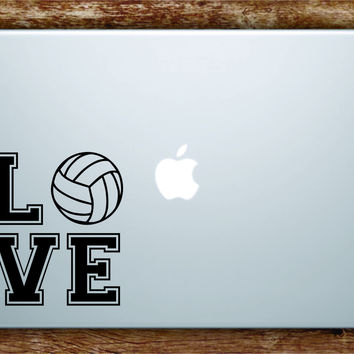 Love Volleyball Laptop Decal Sticker Vinyl Art Quote Macbook Apple Decor Sports