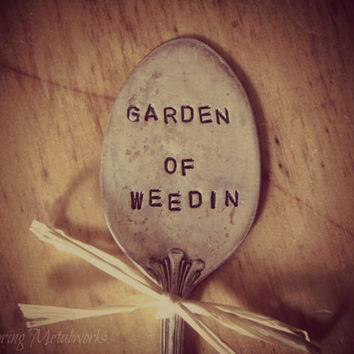 Garden marker pick silver plated spoon  GARDEN OF WEEDIN plant stake