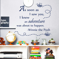 Winnie The Pooh Wall Decals Quote As Soon As I Saw You Bee Interior Design Vinyl Decal Sticker Art Mural Baby Kids Nursery Room Decor MR341