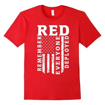Red Friday Remember Everyone Deployed T-Shirt Veteran Gift