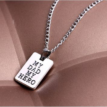 1Pcs My Dad My Hero Letter Pendant Chain Plate Silver Choker Family Love Necklace Creative Gift WILI