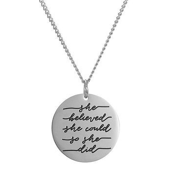 She Believed She Could So She Did Pendant Necklace