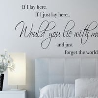 If I lay here, If I just lay here... Vinyl Wall Decals Lettering Quotes Lyrics