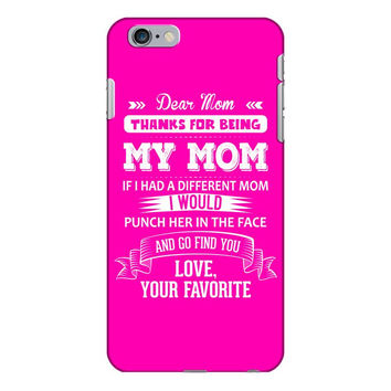 Dear Mom, Love, Your Favorite iPhone 6/6s Plus Case